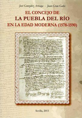 EL CONCEJO DE LA PUEBLA DEL RIO EN LA EDAD MODERNA (1578-1590)