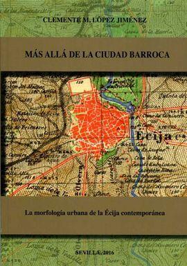 MÁS ALLÁ DE LA CIUDAD BARROCA