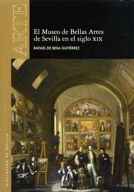 EL MUSEO DE BELLAS ARTES DE SEVILLA EN EL SIGLO XIX