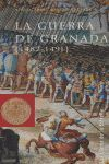 LA GUERRA DE GRANADA (1482-1491)