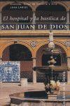 HOSPITAL Y LA BASILICA SAN JUAN DE DIOS LE