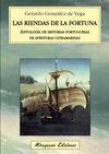 LAS RIENDAS DE LA FORTUNA. ANTOLOGÍA DE HISTORIAS PORTUGUESAS DE AVENTURAS ULTRA