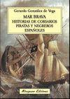 MAR BRAVA. HISTORIAS DE PIRATAS, CORSARIOS