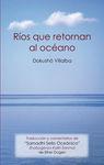 RIOS QUE RETORNAN AL OCEANO