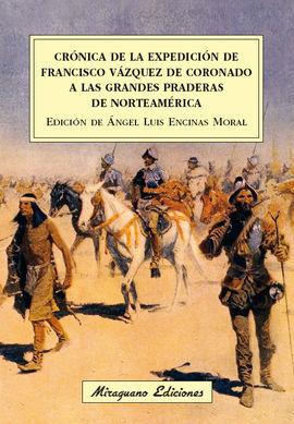 CRÓNICA DE LA EXPEDICIÓN DE FRANCISCO VÁZQUEZ DE