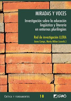 MIRADAS Y VOCES INVESTIGACION SOBRE LA EDUCACION LINGUISTICA