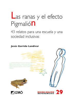 LAS RANAS Y EL EFECTO PIGMALIÓN