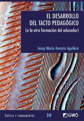 EL DESARROLLO DEL TACTO PEDAGOGICO.
