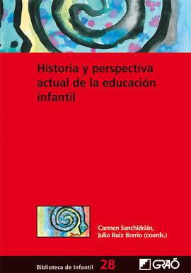 HISTORIA Y PERSPECTIVA ACTUAL DE LA EDUCACIÓN INFANTIL