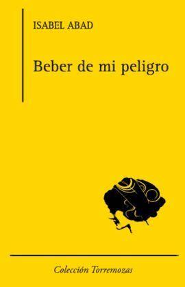 BEBER DE MI PELIGRO