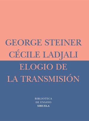 ELOGIO DE LA TRANSMISIÓN