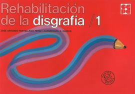 REHABILITACIÓN DE LA DISGRAFÍA 1