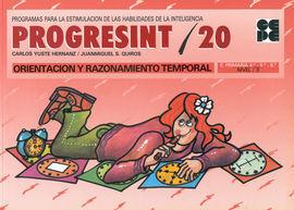 PROGRESINT 20 ORIENTACIÓN Y RAZONAMIENTO TEMPORAL.