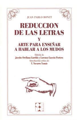 REDUCCION DE LAS LETRAS Y ARTE PARA ENSEÑAR A HABLAR A LOS MUDOS
