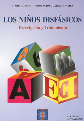 LOS NIÑOS DISFÁSICOS