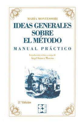 IDEAS GENERALES SOBRE EL MÉTODO