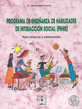 PROGRAMA DE ENSEÑANZA DE HABILIDADES DE INTERACCIÓN SOCIAL (PEHIS)