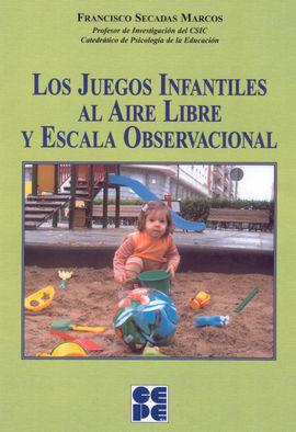 LOS JUEGOS INFANTILES AL AIRE LIBRE Y ESCALAS DE OBSERVACION