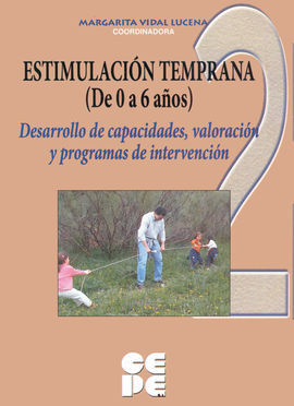 ESTIMULACIÓN TEMPRANA (DE 0 A 6 AÑOS)