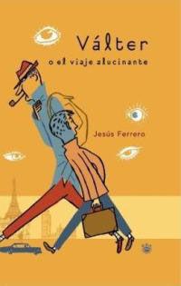 VALTER O EL VIAJE ALUCINANTE