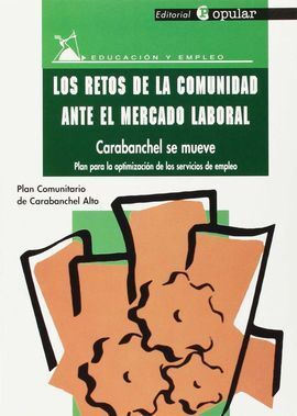 LOS RETOS DE LA COMUNIDAD ANTE EL MERCADO LABORAL