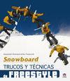 SNOWBOARD. TRUCOS Y TÉCNICAS DE FREESTYLE