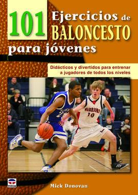 101 EJERCICOS DE BALONCESTO PARA JOVENES