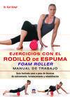 EJERCICIOS CON EL RODILLO DE ESPUMA FOAM ROLLER M.TRABAJO