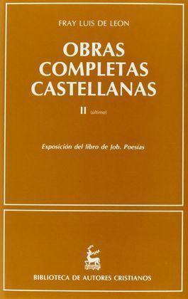 OBRAS COMPLETAS CASTELLANAS DE FRAY LUIS DE LEÓN. (T.2)