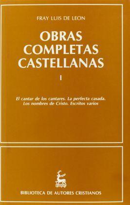 OBRAS COMPLETAS CASTELLANAS DE FRAY LUIS DE LEÓN. (T.1)