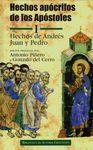 HECHOS APÓCRIFOS DE LOS APÓSTOLES. I: HECHOS DE ANDRÉS, JUAN Y PEDRO