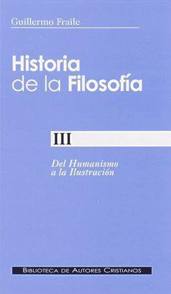HISTORIA DE LA FILOSOFIA III-DEL HUMANISMO A LA ILUSTRACION