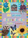 MI PRIMER DICCIONARIO VISUAL INGLÉS ESPAÑOL
