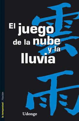 EL JUEGO DE LA NUBE Y LA LLUVIA
