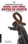 JESÚS, 3000 AÑOS ANTES DE CRISTO