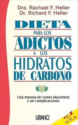 DIETA PARA LOS ADICTOS A LOS HIDRATOS DE CARBONO