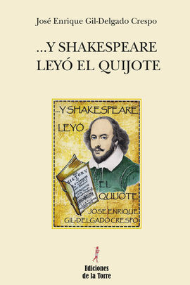 ... Y SHAKESPEARE LEYÓ EL QUIJOTE