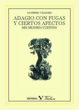 ADAGIO CON FUGAS Y CIERTOS AFECTOS
