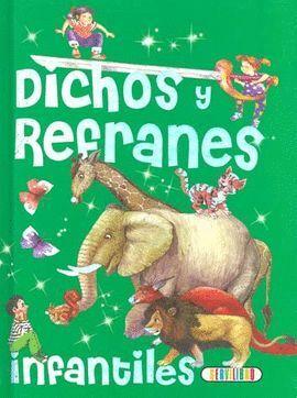 DICHOS Y REFRANES INFANTILES