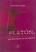 PLATÓN, QUE DEBO HACER CON MI EMPRESA
