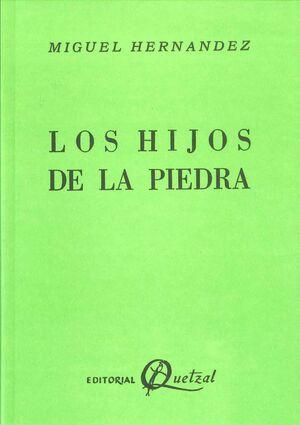 HIJOS DE LA PIEDRA