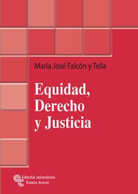 EQUIDAD, DERECHO Y JUSTICIA