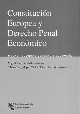 CONSTITUCIÓN EUROPEA Y DERECHO PENAL ECONÓMICO