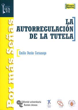 LA AUTORREGULACIÓN DE LA TUTELA
