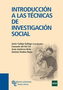 INTRODUCCIÓN A LAS TÉCNICAS DE INVESTIGACIÓN SOCIAL