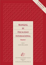 MANUAL DE FISCALIDAD INTERNACIONAL (4ª EDICIÓN. ACTUALIZADA)