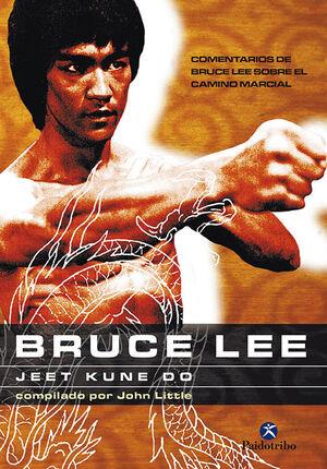 BRUCE LEE. JEET KUNE DO