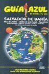 GUÍA AZUL  SALVADOR DE BAHIA