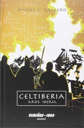 CELTIBERIA: ARDE IBERIA