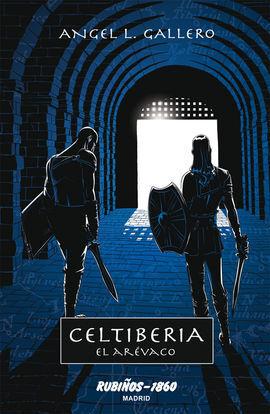 CELTIBERIA: EL ARÉVACO